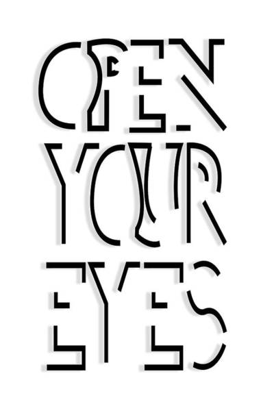 Wall Art - Digital Art - Open Your Eyes by Sd Graphics Studio