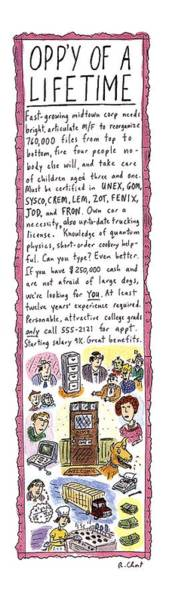 Wall Art - Drawing - Opp'y Of A Lifetime by Roz Chast