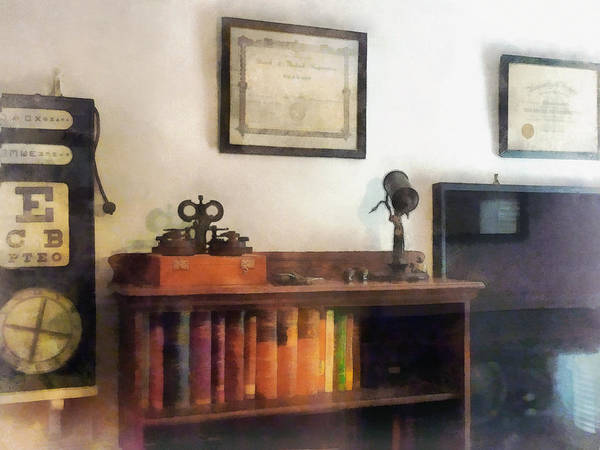 Photograph - Optometrist - Eye Doctor's Office With Diploma by Susan Savad
