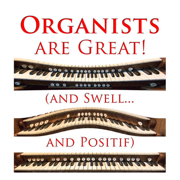 Photograph - Organists Are Great by Jenny Setchell