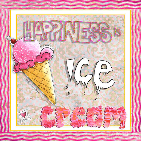Wall Art - Painting - Original Painting Fun Typography Art Happiness Is Ice Cream By Megan And Aroon Duncanson by Megan Duncanson