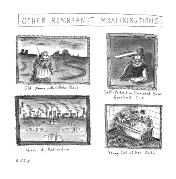 Actually Drawing - Other Rembrandt Misattributions:  Old Woman by Roz Chast