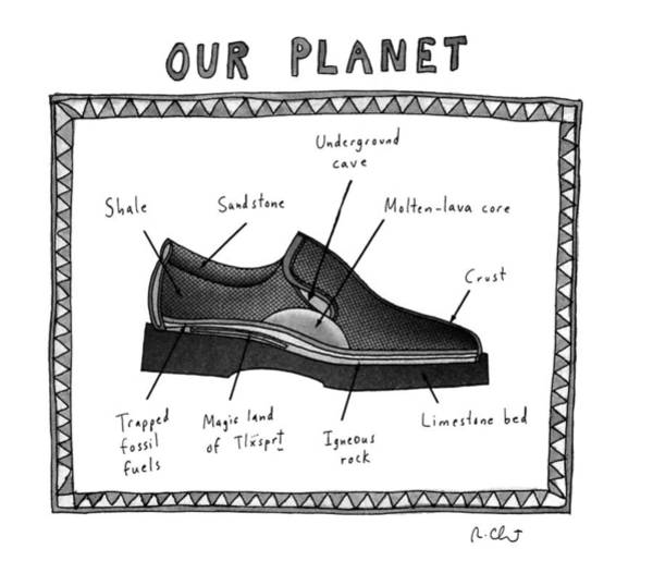 Shoe Drawing - Our Planet by Roz Chast