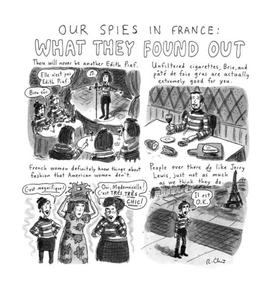 Government Drawing - Our Spies In France:  What They Found by Roz Chast