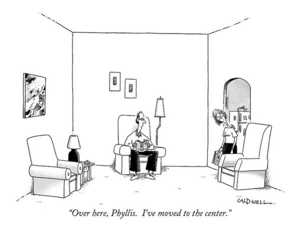 Chair Drawing - Over Here, Phyllis.  I've Moved To The Center by John Caldwell
