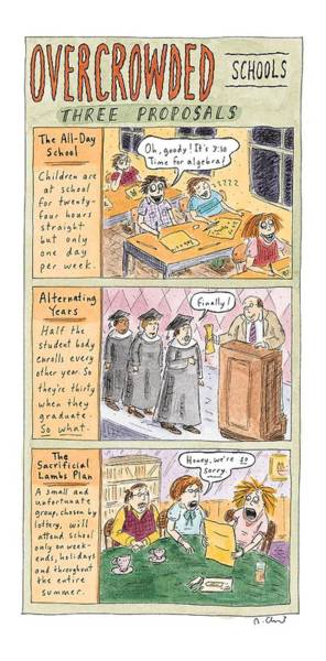 Summer Day Drawing - Overcrowded Schools Three Proposals by Roz Chast