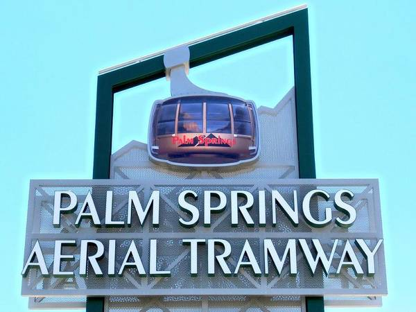 Aerial Tramway Wall Art - Photograph - Palm Springs Aerial Tramway Sign by Randall Weidner