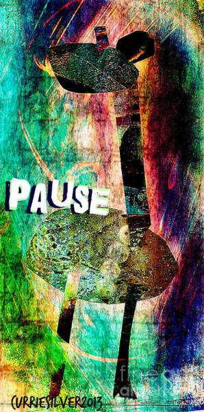 Wall Art - Digital Art - Pause by Currie Silver
