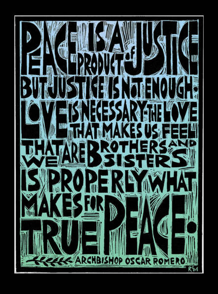 Peace Mixed Media - Peace Is A Product Of Justice by Ricardo Levins Morales