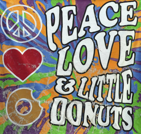Photograph - Peace Love And Little Donuts by Terry DeLuco