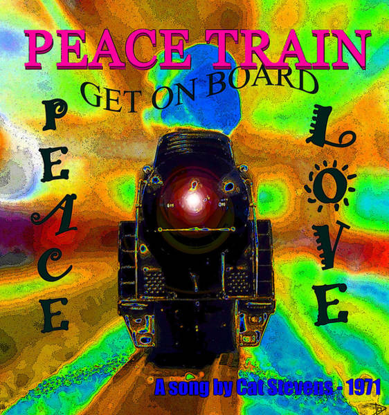 Peace And Love Painting - Peace Train A Song By Cat Stevens by David Lee Thompson