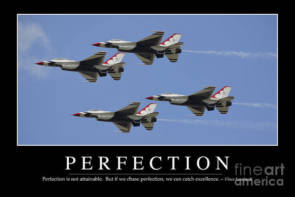 Aerobatics Wall Art - Photograph - Perfection Inspirational Quote by Stocktrek Images