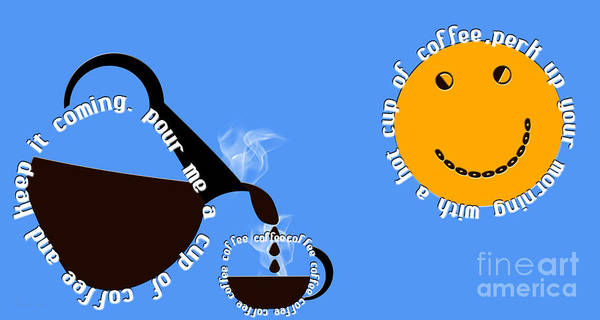 Digital Art - Perk Up With A Cup Of Coffee 3 by Andee Design