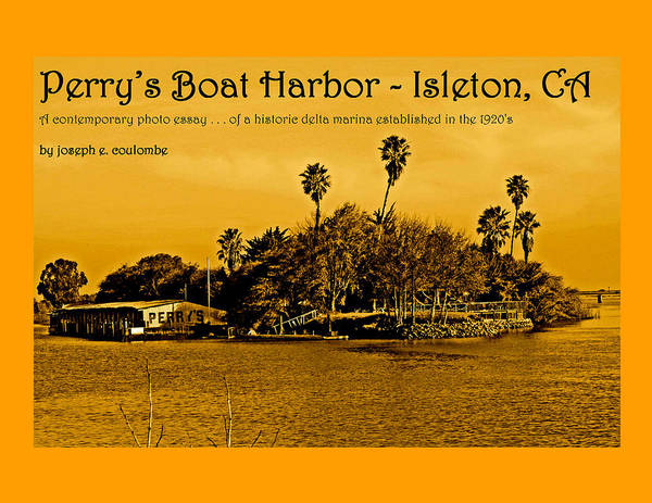 Digital Art - Perrys Boat Harbor Isleton Ca by Joseph Coulombe