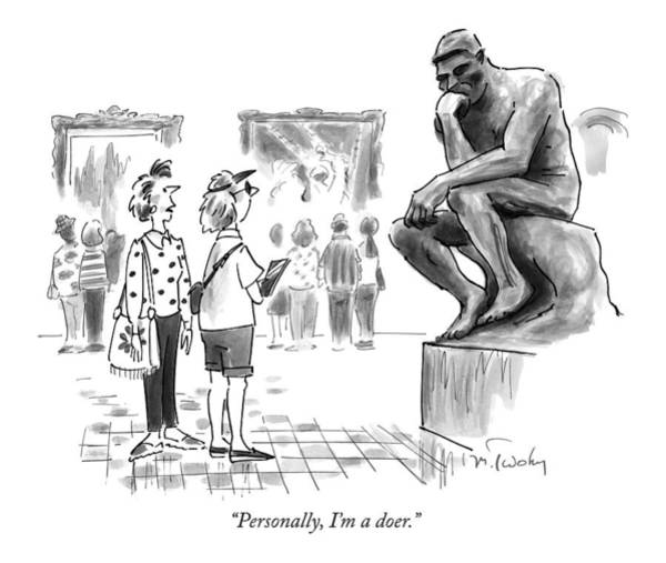 News Stand Drawing - Personally, I'm A Doer by Mike Twohy