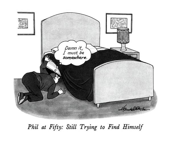 1991 Drawing - Phil At Fifty: Still Trying To Find Himself by J.B. Handelsman