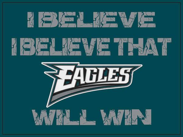 Saying Photograph - Philadelphia Eagles I Believe by Joe Hamilton
