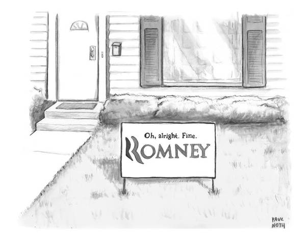 Campaign Drawing - Picket Sign Outside A Home Reads by Paul Noth