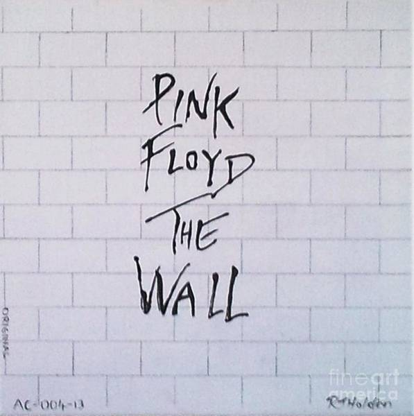 Pink Floyd Painting - Pink Floyd - The Wall by Richard John Holden RA