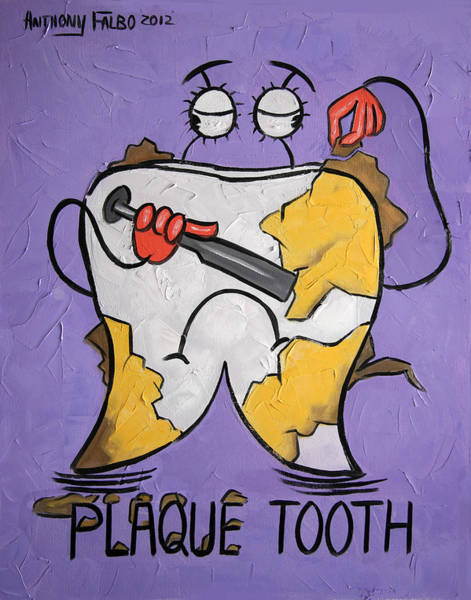 Painting - Plaque Tooth by Anthony Falbo