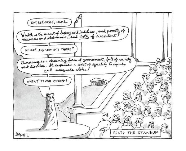 Saying Drawing - Plato The Standup by Jack Ziegler
