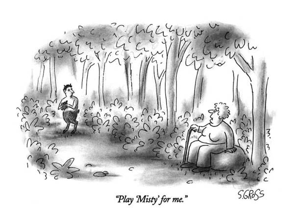 Mythology Drawing - Play 'misty' For Me by Sam Gross