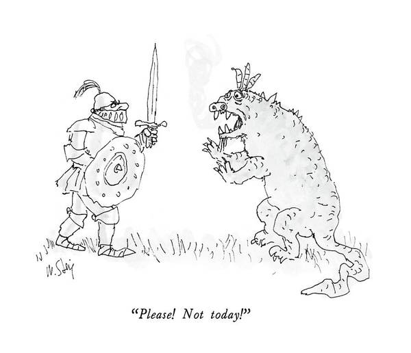 Knights Drawing - Please!  Not Today! by William Steig
