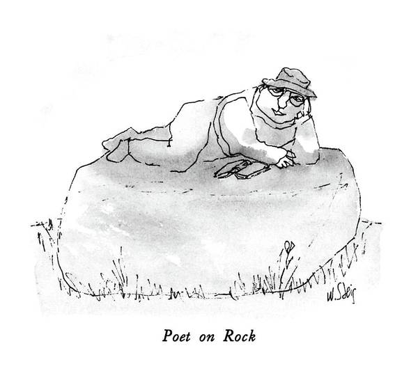 Poet Drawing - Poet On Rock by William Steig