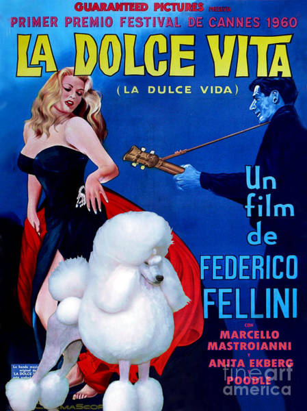 Dolce Wall Art - Painting - Poodle Art - La Dolce Vita Movie Poster by Sandra Sij