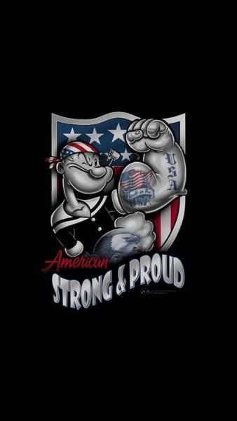 Sailors Digital Art - Popeye - Strong And Proud by Brand A