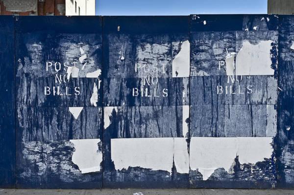 Photograph - Post No Bills by Gary Eason