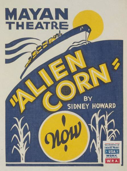 Works Progress Administration Photograph - Poster For Wpa Production Of Alien Corn by Everett