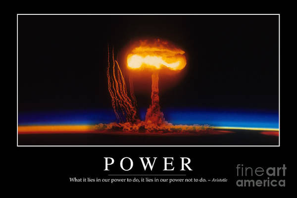 Photograph - Power Inspirational Quote by Stocktrek Images