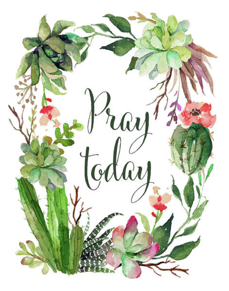 Succulent Wall Art - Painting - Pray Today Wreath by Tara Moss
