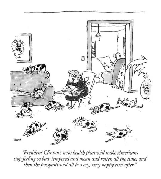 1993 Drawing - President Clinton's New Health Plan Will Make by George Booth