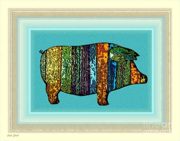Digital Art - Pretty As A Pig-ture by Dale   Ford