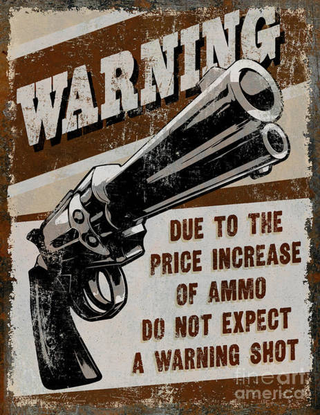 Painting - Price Increase Of Ammo by JQ Licensing