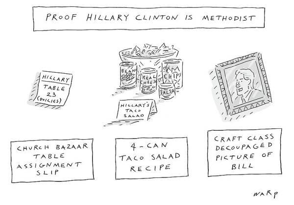 Wall Art - Drawing - Proof Hillary Clinton Is Methodist by Kim Warp