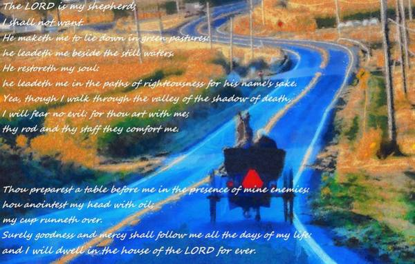 Religious Beliefs Mixed Media - Psalm 23 Country Roads by Dan Sproul