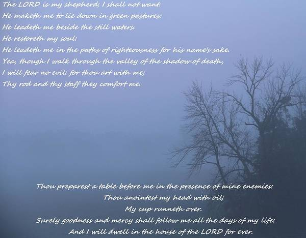 Religious Beliefs Mixed Media - Psalm 23 Foggy Morning by Dan Sproul