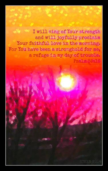 Easter Sunday Digital Art - Psalm 59-16 C by Christine Nichols