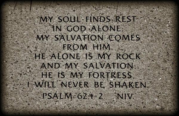 Saying Photograph - Psalm 62 1 2 by Ricky Barnard