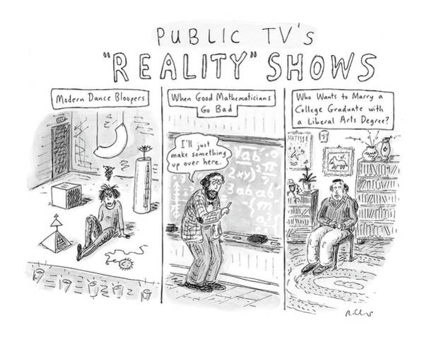 Surrealist Drawing - Public Tv's Reality Shows by Roz Chast
