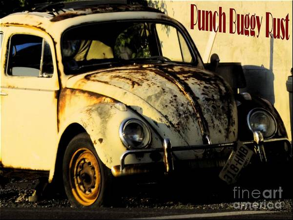 Photograph - Punch Buggy Rust by Robyn King