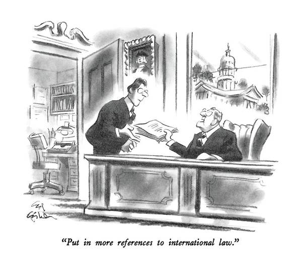 International Drawing - Put In More References To International Law by Ed Fisher