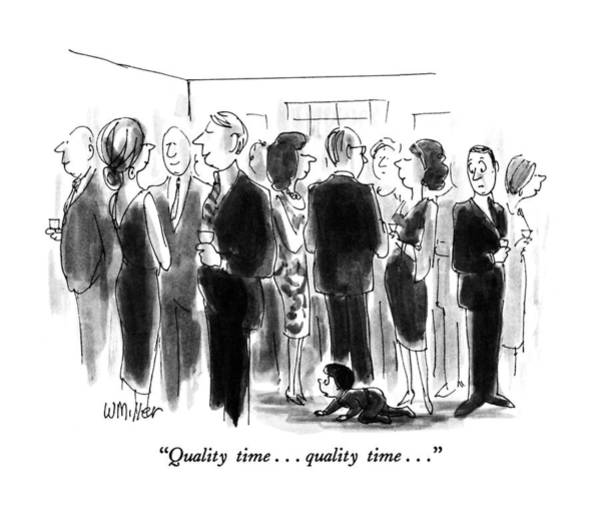 January 27th Drawing - Quality Time. . . Quality Time by Warren Miller