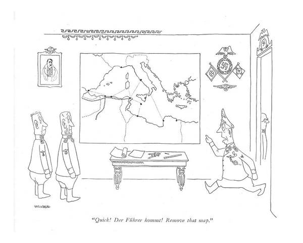 Hitler Drawing - Quick! Der Fuhrer Kommt! Remove That Map by Saul Steinberg