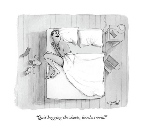 Single Drawing - Quit Hogging The Sheets by Will McPhail