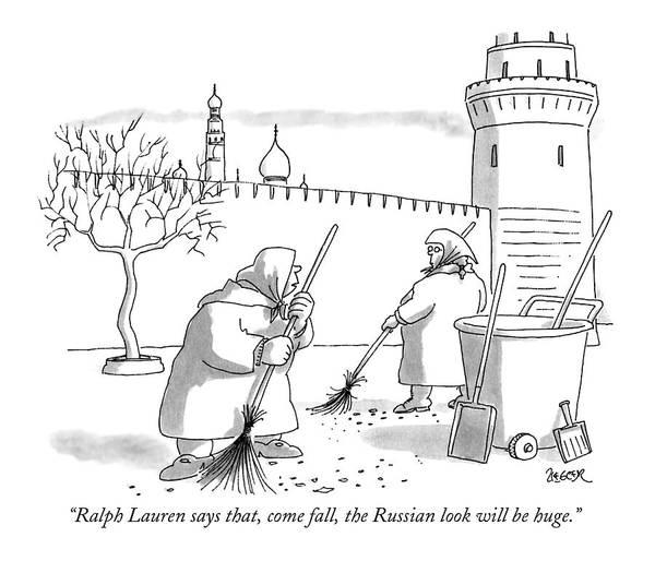 Russian Drawing - Ralph Lauren Says That by Jack Ziegler