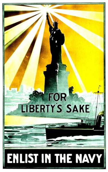 Navy Photograph - Recruiting Poster - Ww1 - For Liberty's Sake by Benjamin Yeager